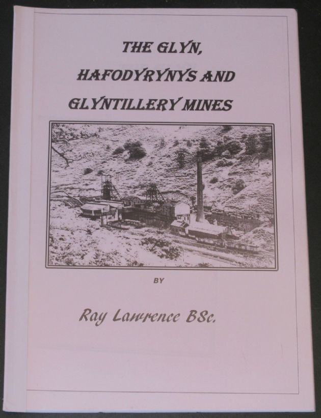 The Glyn, Hafodyrynys and Glyntillery Mines, by Ray Lawrence